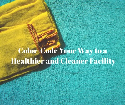 Color-code your way to a healthier and cleaner facility